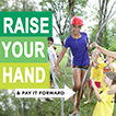 Raise Your Hand Campaign