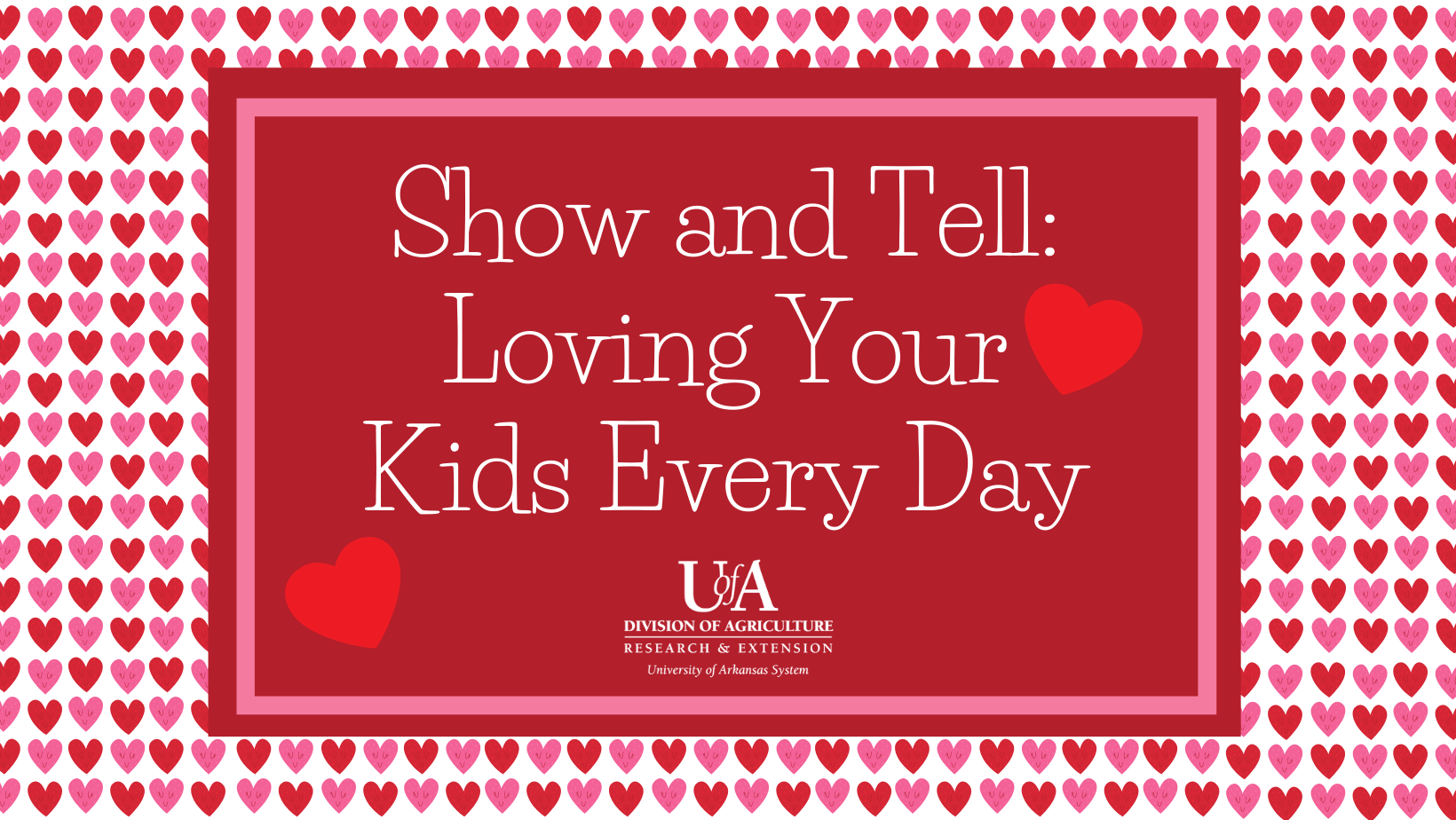 Title Show and Tell: Loving Your Kids Every Day
